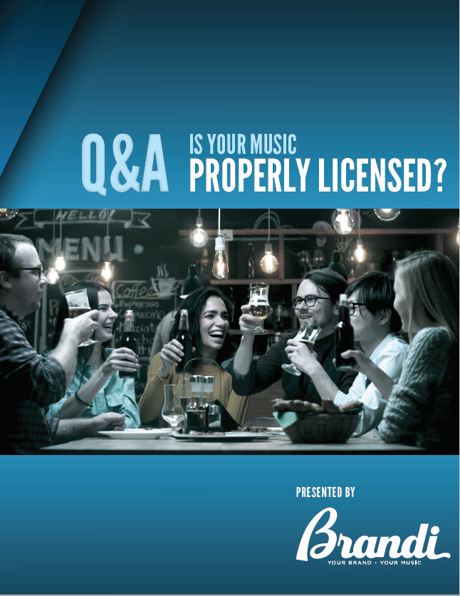 "Brandi Music Publication ""Is Your Business Music Properly Licensed?"""