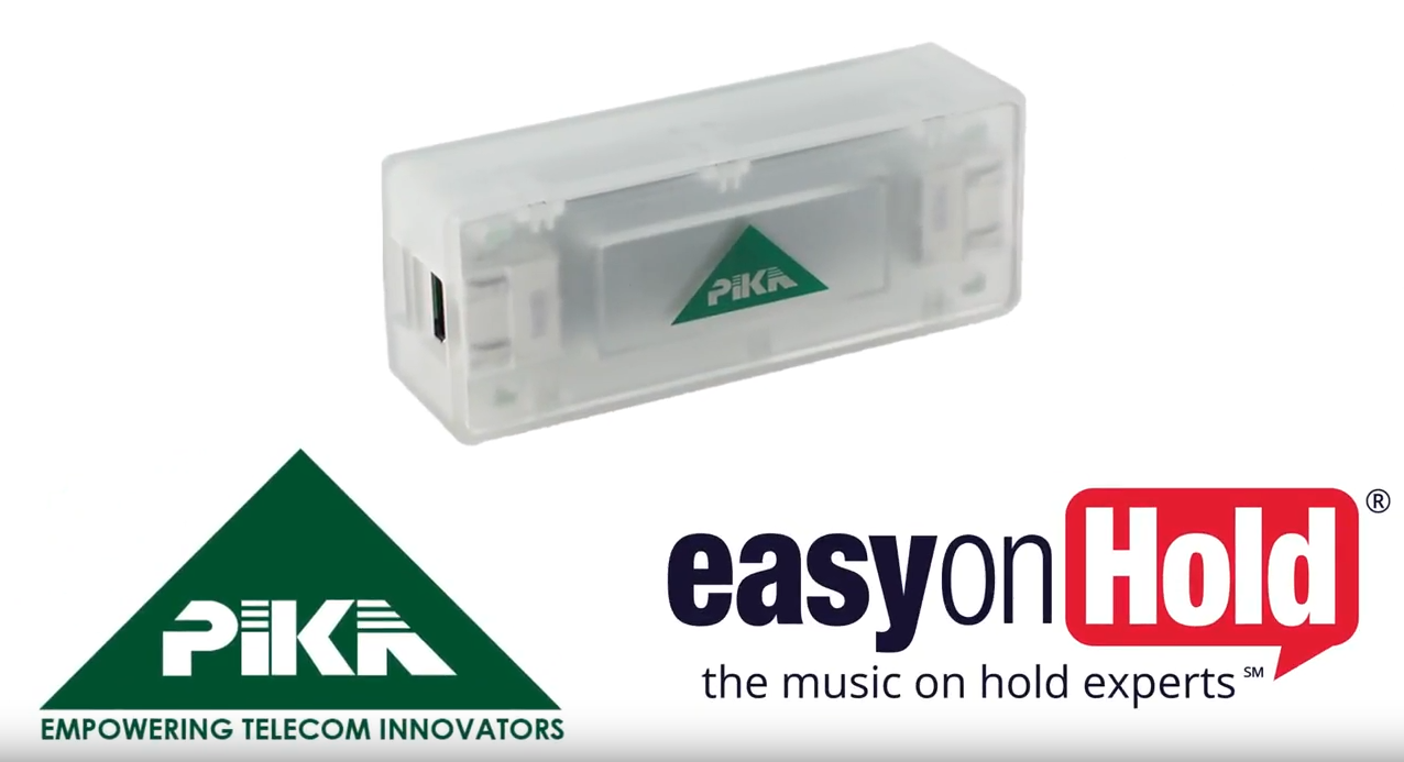 Easy On Hold®, PIKA Technologies Partner On SIP MOH Platform
